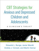 CBT Strategies for Anxious and Depressed Children and Adolescents