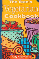 The Teen's Vegetarian Cookbook Book