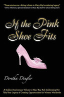 If the Pink Shoe Fits