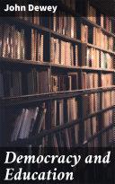 Democracy and Education [Pdf/ePub] eBook