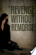 Revenge Without Remorse