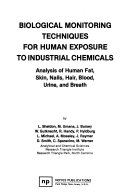 Biological Monitoring Techniques for Human Exposure to Industrial Chemicals Book