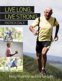 Live Long, Live Strong Pdf/ePub eBook