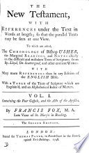 The New Testament With References To Which Are Added The Chronology Of Bishop Usher The Marginal Readings And Notes From Eminent Writers By F Fox Book PDF
