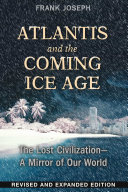 Atlantis and the Coming Ice Age ebook