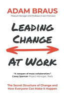 Leading Change At Work