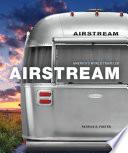 Airstream  : America's World Traveler