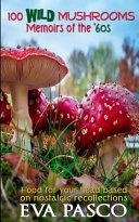 100 Wild Mushrooms