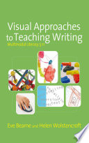 Visual Approaches to Teaching Writing