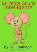 La Petite Souris Intelligente (un livre d'images pour les Enfants)
