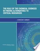 The Role Of The Chemical Sciences In Finding Alternatives To Critical Resources Book PDF