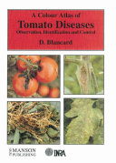 A Colour Atlas of Tomato Diseases