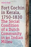 Fort Cochin in Kerala  1750 1830