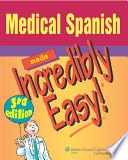 """""""Medical Spanish Made Incredibly Easy!"""" by Lippincott Williams & Wilkins"""
