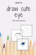 How to Draw Cute Eye for Beginners