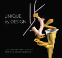 Unique by Design  Contemporary Jewelry in the Donna Schneier Collection