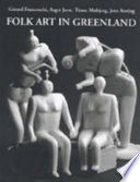 Folk Art in Greenland Throughout a Thousand Years