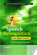 Speech Recognition Over Digital Channels