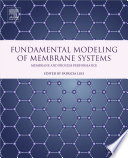 Fundamental Modeling of Membrane Systems