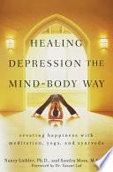 Healing Depression the Mind Body Way