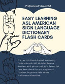 Easy Learning ASL American Sign Language Dictionary Flash Cards