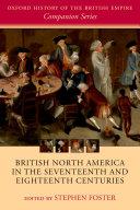 British North America in the Seventeenth and Eighteenth Centuries Book