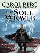 The Soul Weaver