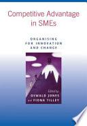 Competitive Advantage in SMEs