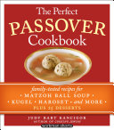 The Perfect Passover Cookbook: Family-Tested Recipes for ...