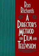 A Director's Method for Film and Television
