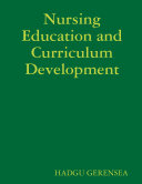NURSING EDUCATION AND CURRICULUM DEVELOPMENT