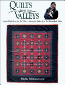 Quilts from two Valleys Book