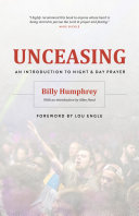 Unceasing: An Introduction to Night and Day Prayer