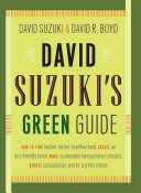 David Suzuki s Green Guide