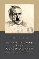 Piano Lessons with Claudio Arrau