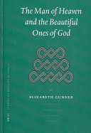 THE MAN OF HEAVEN AND THE BEAUTIFUL ONES OF GOD: WRITINGS