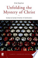 Unfolding the Mystery of Christ