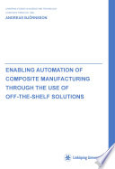 Enabling Automation of Composite Manufacturing through the Use of Off-The-Shelf Solutions