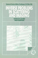 Inverse Problems in Scattering and Imaging