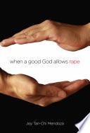 When A Good God Allows Rape