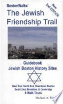 BostonWalks  the Jewish Friendship Trail Guidebook