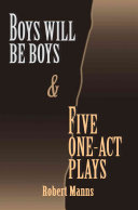 BOYS WILL BE BOYS and FIVE ONE-ACT PLAYS ebook