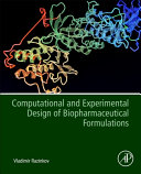 Computational and Experimental Design of Biopharmaceutical Formulations