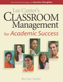 Lee Canter s Classroom Management for Academic Success