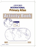 Oxford International Primary Atlas Activity Book