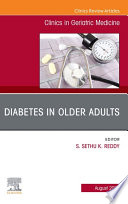 Diabetes in Older Adults, An Issue of Clinics in Geriatric Medicine, E-Book