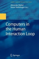 Computers in the Human Interaction Loop Book