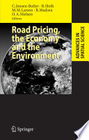 Road Pricing The Economy And The Environment Book PDF