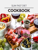 Slim Fast Diet Cookbook