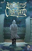 Alan Moore The Courtyard (Color Edition)